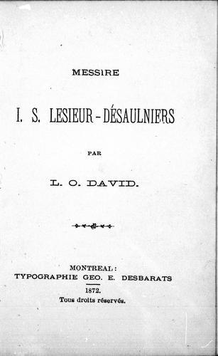 Messire I.S. Lesieur-Désaulniers