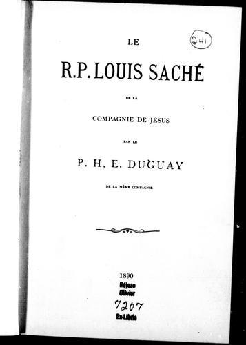 Le R.P. Louis Saché de la compagnie de Jésus