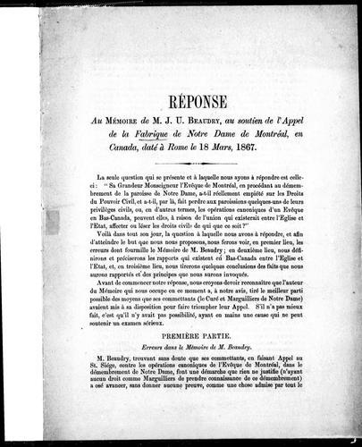 Réponse au Mémoire de M.J.U. Beaudry, au soutien de l'appel de la fabrique de Notre Dame de Montréal, en Canada, daté à Rome le 18 mars, 1867