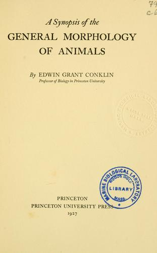 A synopsis of the general morphology of animals