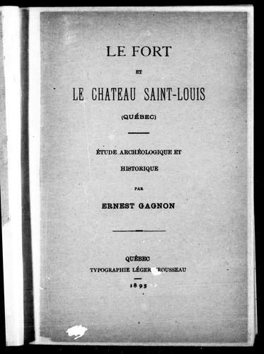 Download Le fort et le château Saint-Louis (Québec)