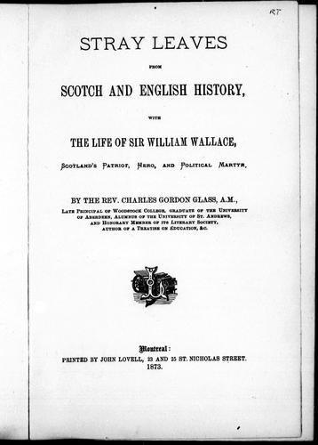 Stray leaves from Scotch and English history