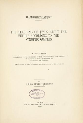 The teaching of Jesus about the future according to the synoptic gospels