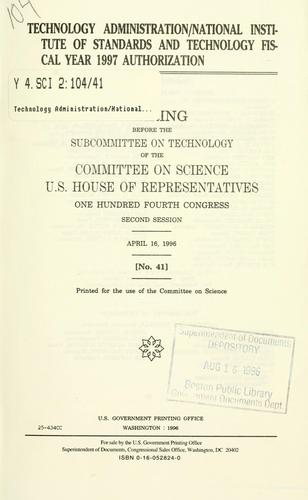 Download Technology administration/National Institute of Standards and Technology fiscal year 1997 authorization