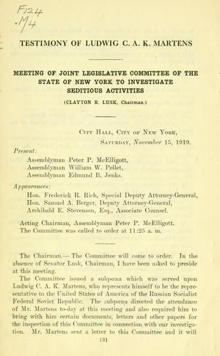 Download Testimony of Ludwig C.A.K. Martens taken before the Joint Legislative Committee of the state of New York investigating seditious activities.