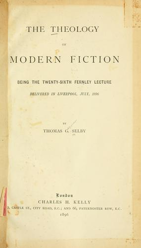 The theology of modern fiction