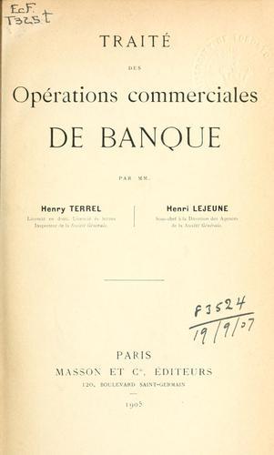 Traité des opérations commerciales de banque.