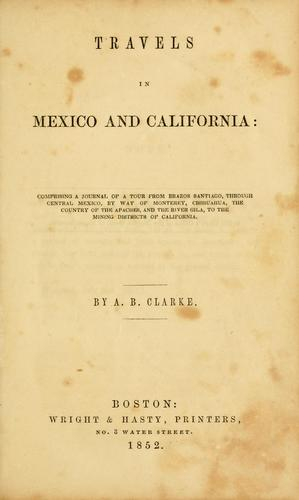 Download Travels in Mexico and California