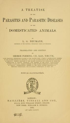 Download A treatise on the parasites and parasitic diseases of the domesticated animals