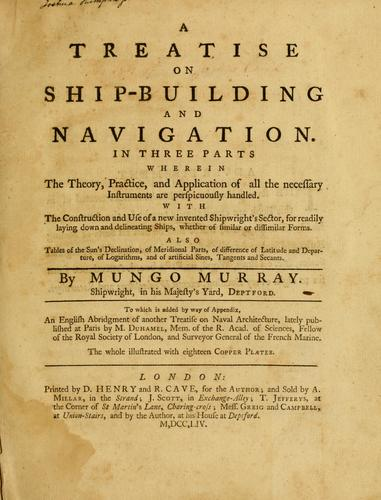 Download A treatise on ship-building and navigation.