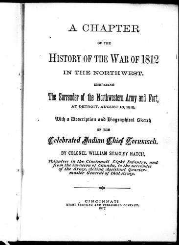 A chapter of the history of the war of 1812 in the northwest