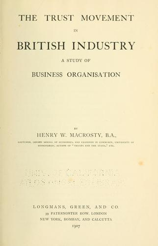 Download The trust movement in British industry