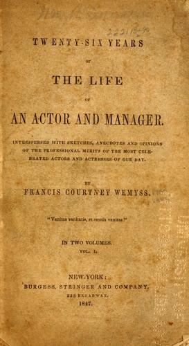 Download Twenty-six years of the life of an actor and manager