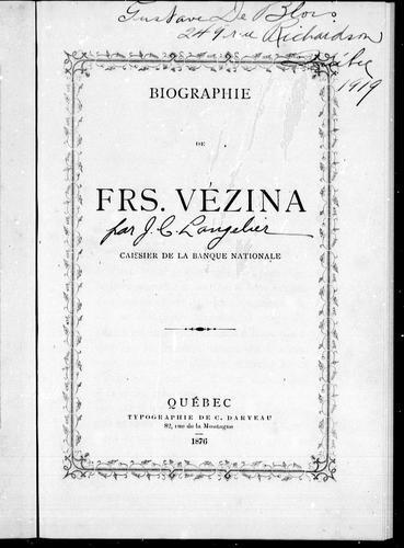 Biographie de Frs. Vézina, caissier de la Banque nationale