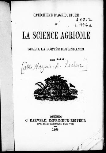 Catéchism d'agriculture ou La science agricole mise à la portée des enfants