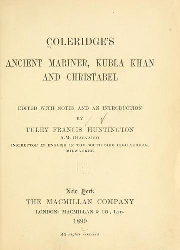 Download Coleridge's Ancient mariner, Kubla Khan and Christabel