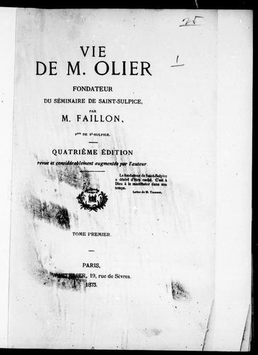 Download Vie de M. Olier, fondateur du Séminaire de Saint-Sulpice