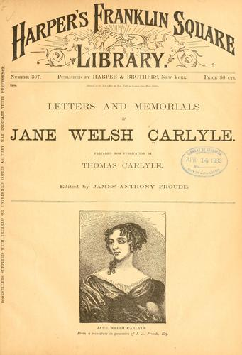 Download Letters and memorials of Jane Welsh Carlyle.