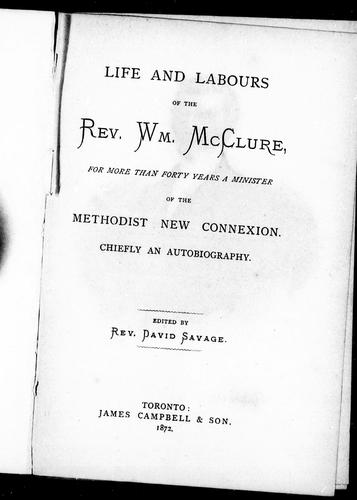 Download Life and labours of the Rev. Wm. McClure