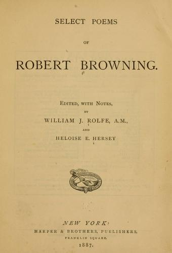 Select poems of Robert Browning.