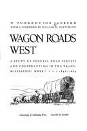 Download Wagon roads west