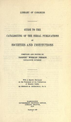 Guide to the cataloguing of the serial publications of societies  and institutions