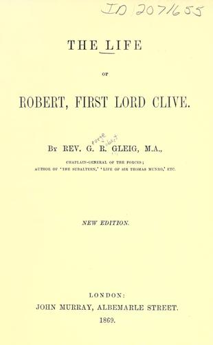 The life of Robert, first Lord Clive.