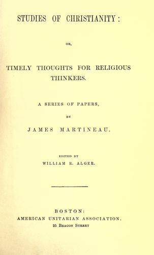 Studies of Christianity, or, Timely thoughts for religious thinkers