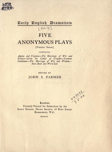 Download Five anonymous plays.