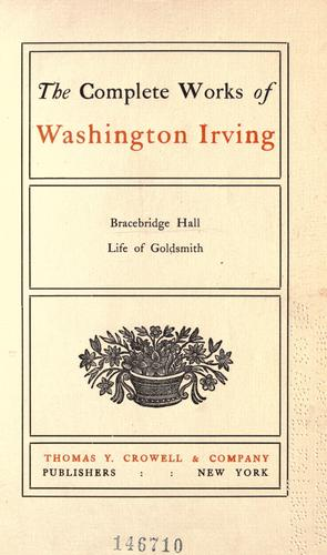The complete works of Washington Irving.