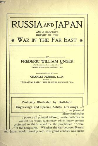 Russia and Japan, and a complete history of the war in the Far East.