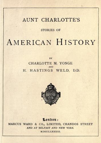 Aunt Charlotte's stories of American history