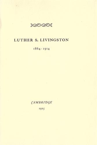 Download Luther S. Livingston, 1864-1914.