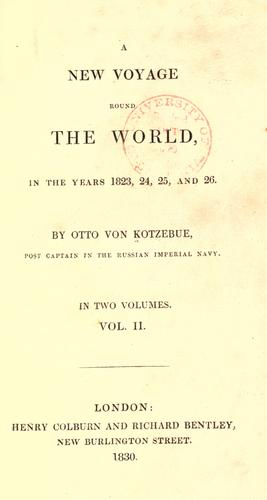 A  new voyage round the world, in the years 1823, 24, 25, and 26.