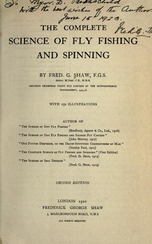 The complete science of fly fishing and spinning