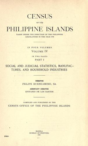 Census of the Philippine Islands taken under the direction of the Philippine Legislature in the year 1918.