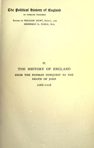 The history of England from the Norman conquest to the death of John, 1066-1216.