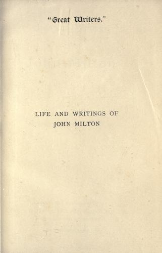 Life and writings of John Milton.