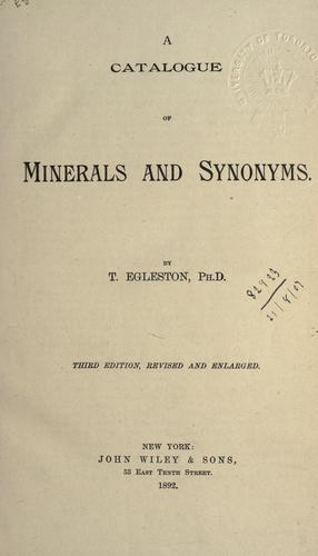 Download A catalogue of minerals and synonyms.