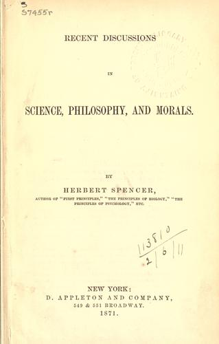 Recent discussions in science, philosophy, and morals.
