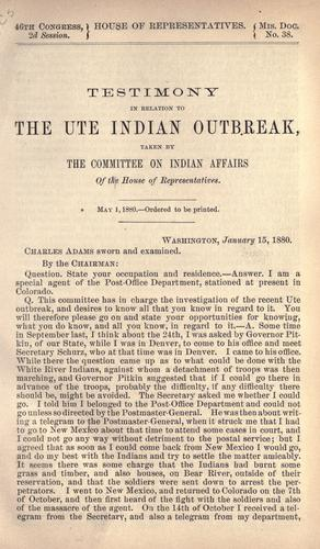 Testimony in relation to the Ute Indian outbreak