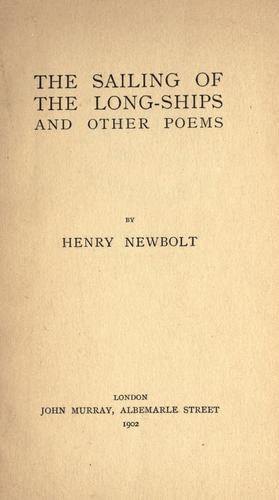 The sailing of the long ships, and other poems.