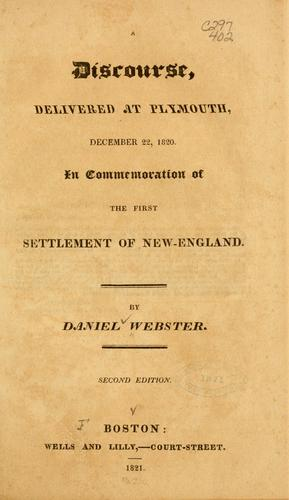 Download A discourse, delivered at Plymouth, December 22, 1820, in commemoration of the first settlement of New-England.
