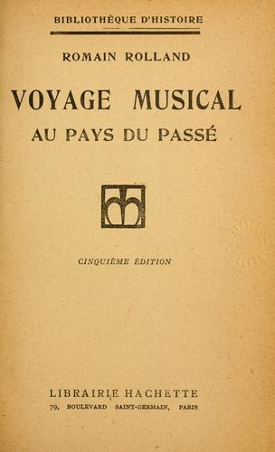 Voyage musical au pays du passé.