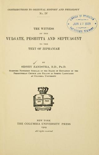 Download The witness of the Vulgate, Peshitta and Septuagint to the text of Zephaniah …
