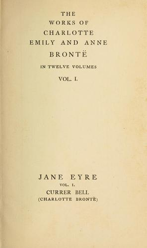 Download The works of Charlotte, Emily and Anne Brontë