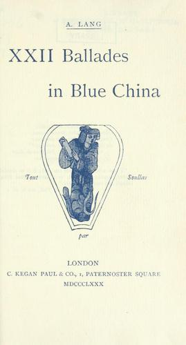 Download XXII ballades in blue china