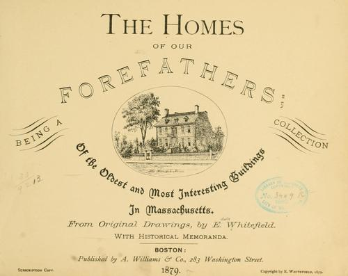 The homes of our forefathers
