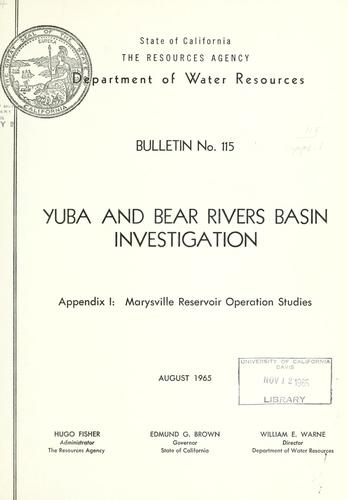Yuba and Bear Rivers Basin investigation.