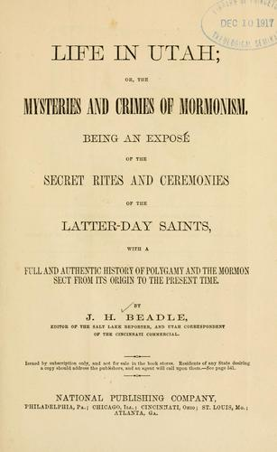 Download Life in Utah, or, the mysteries and crimes of Mormonism